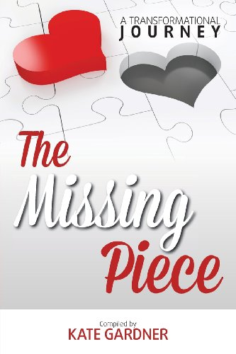 9780957556171: The Missing Piece - A Transformational Journey
