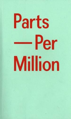Parts Per Million: Fowler, Tilly; Hart,