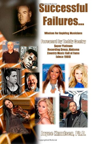 9780957561038: Successful Failures ®: Wisdom for Aspiring Musicians (Volume 2)