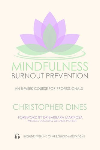9780957563186: Mindfulness Burnout Prevention: An 8-Week Course for Professionals