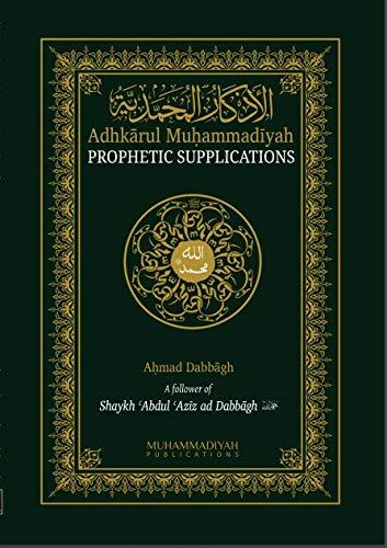 9780957563407: Adhkarul Muhammadiyah: Prophetic Supplications