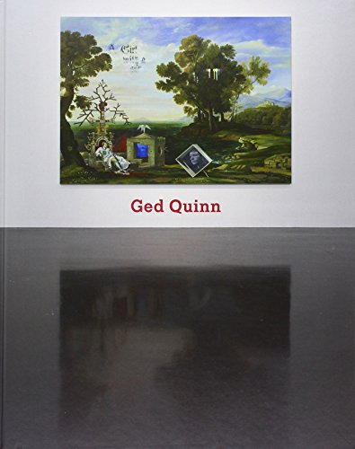 9780957567474: Ged Quinn: From the World Ash to the Goethe Oak