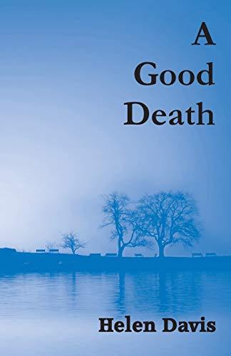 9780957568969: A Good Death