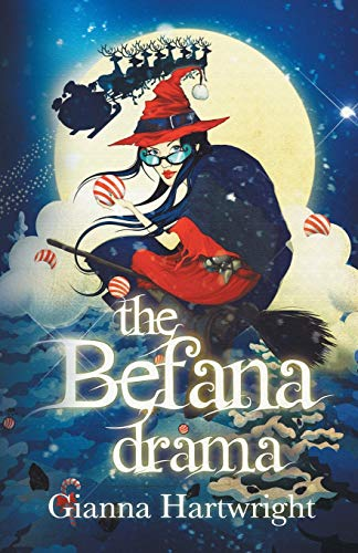9780957569768: The Befana Drama: Volume 1 (The Befana Drama Series)