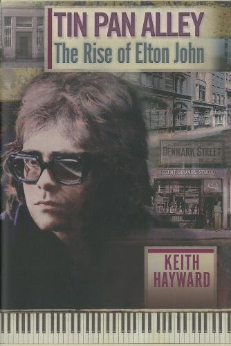9780957570009: Tin Pan Alley: the Rise of Elton John