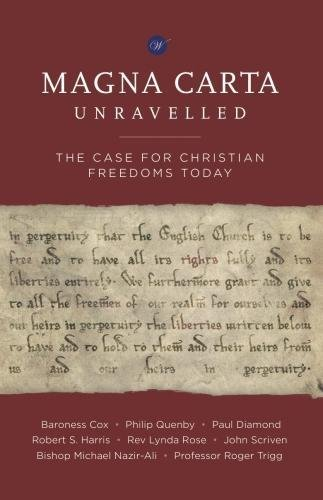 9780957572546: Magna Carta Unravelled: The Case for Christian Freedoms Today