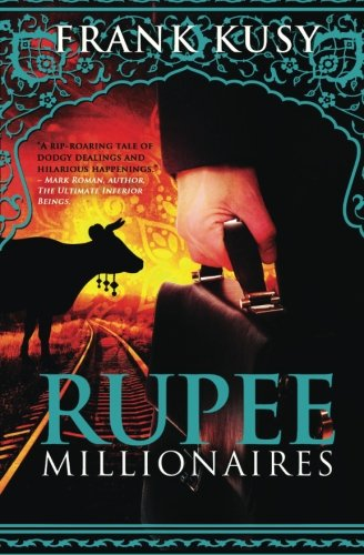 Rupee Millionaires (Book 5 of 6 in: Frank Kusy