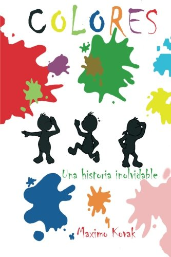 9780957595392: Colores: Una historia inolvidable (Spanish Edition)