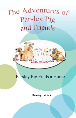 9780957605800: The Adventures of Parsley Pig and Friends (Volume 1)