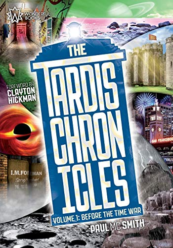 9780957606241: The TARDIS Chronicles: Volume 1: Before the Time War