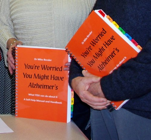 You're Worried You Might Have Alzheimer's - What You Can Do About it: A Self-Help Manual ...