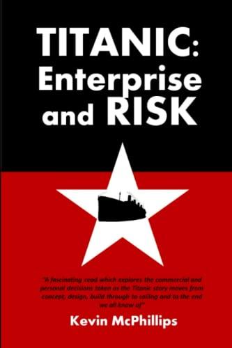 9780957610309: Titanic: Enterprise and Risk