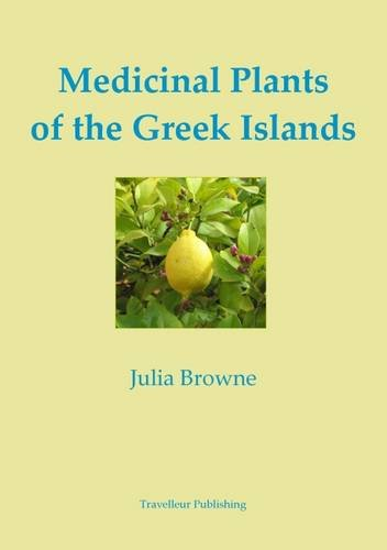 9780957611535: Medicinal Plants of the Greek Islands