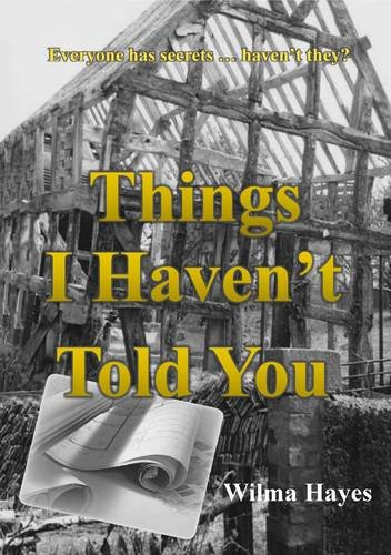 9780957617919: Things I Haven't Told You