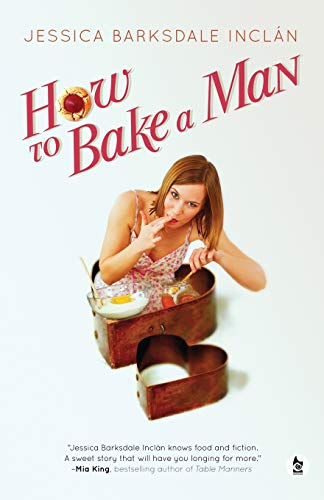 9780957627154: How to Bake a Man