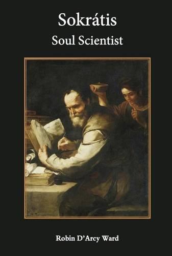 9780957632301: Sokratis: Soul Scientist