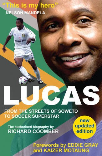 9780957639966: Lucas from Soweto to Soccer Superstar