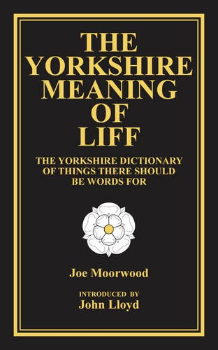 9780957639980: The Yorkshire Meaning of Liff