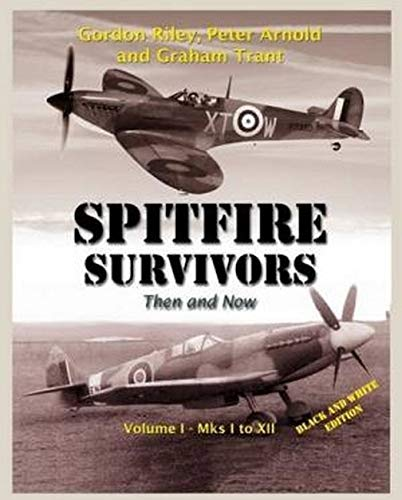 9780957641808: Spitfire Survivors - Then and Now: Volume 2: Spitfire XIV - F24 Seafire L11 to FR47