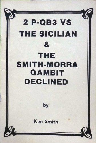 9780957642188: 2 P-QB3 vs The Sicilian & The Smith-Morra Gambit Declined
