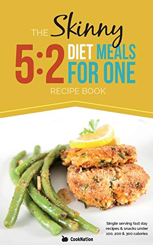 9780957644748: The Skinny 5: 2 Fast Diet Meals for One: Single Serving Fast Day Recipes & Snacks Under 100, 200 & 300 Calories
