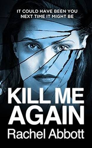 9780957652279: Kill Me Again