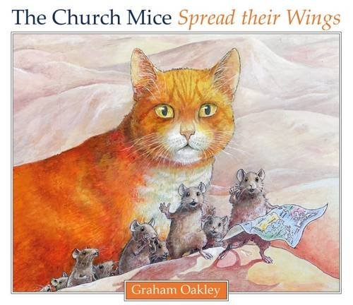9780957652538: The Church Mice Spread Their Wings