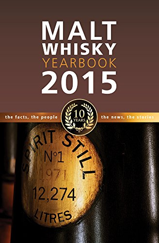 9780957655317: Malt Whiskey Yearbook 2015: The Facts, the People, the News, the Stories