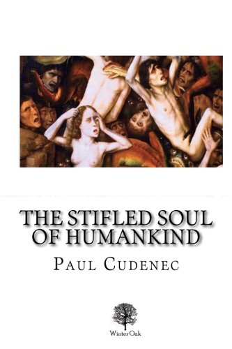 9780957656628: The Stifled Soul of Humankind