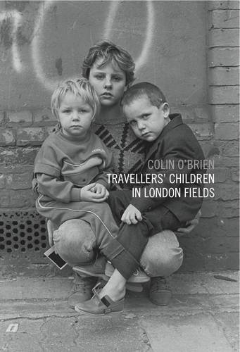 9780957656901: Travellers Children in London Fields