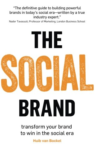 9780957657601: The Social Brand: Transform your brand to win in the social era