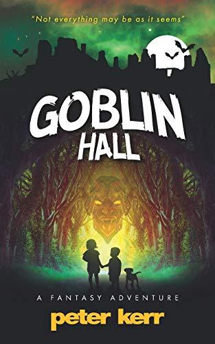 9780957658691: Goblin Hall: A Fantasy Adventure