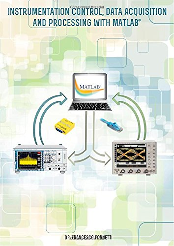 9780957663503: Instrumentation Control, Data Acquisition and Processing with MATLAB