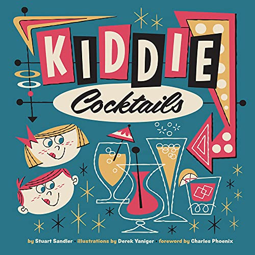 9780957664913: Kiddie Cocktails /Anglais
