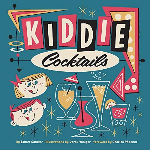 9780957664913: Kiddie Cocktails