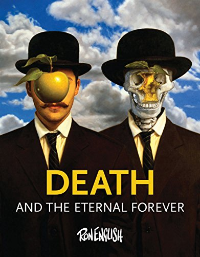 Death and the Eternal Forever (Hardcover): Ron English