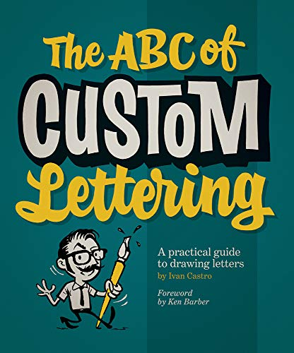 9780957664975: The ABC of Custom Lettering: A practical guide to drawing letters
