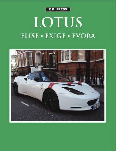 9780957666467: Lotus Elise, Exige, Evora and Evora S