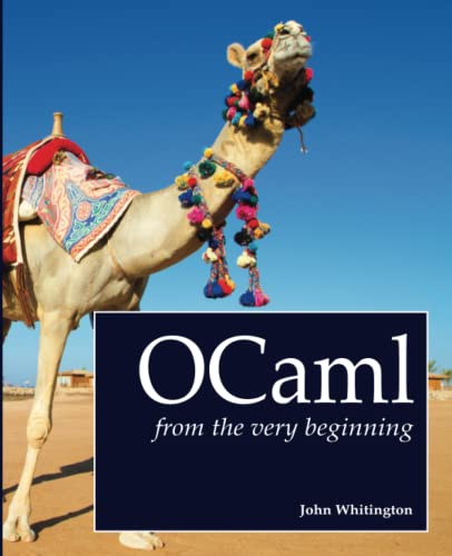 9780957671102: OCaml from the Very Beginning