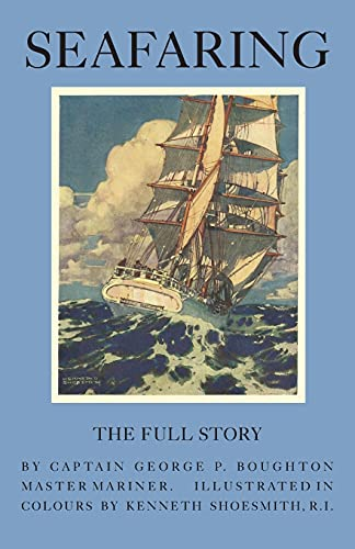 9780957672826: Seafaring - The Full Story
