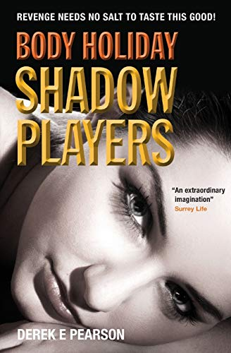 9780957672895: Body Holiday - Shadow Players: The Adventures of Milla Carter