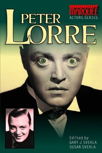 9780957676268: Peter Lorre: Actors Series
