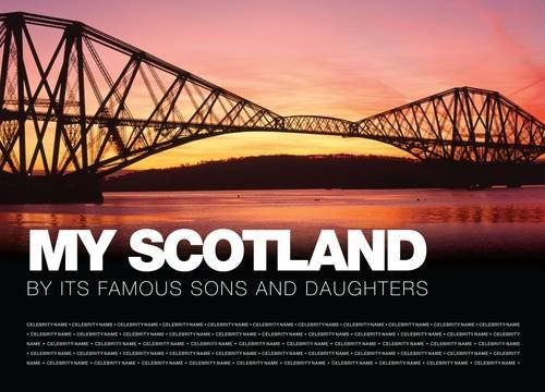 My Scotland: By Its Famous Sons and Daughters: Graham, Anne, Hamilton, Michael
