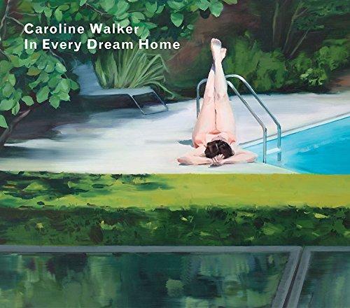 9780957693609: Caroline Walker: In Every Dream Home