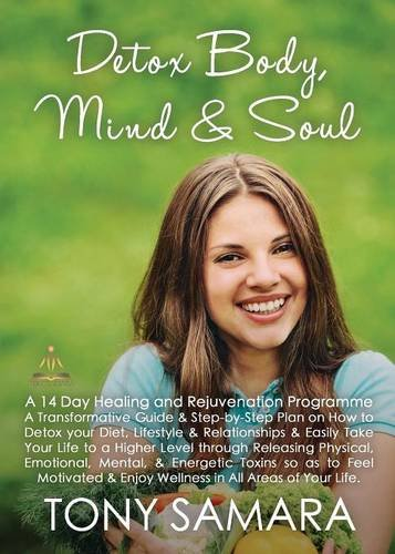 9780957696488: Detox Body, Mind and Soul - A 14 Day Healing and Rejuvenation Programme