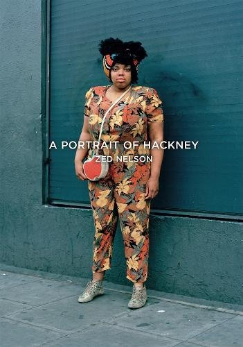 9780957699830: A Portrait of Hackney