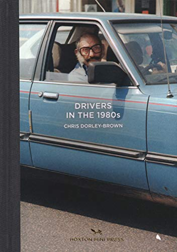9780957699892: Drivers in the 1980s