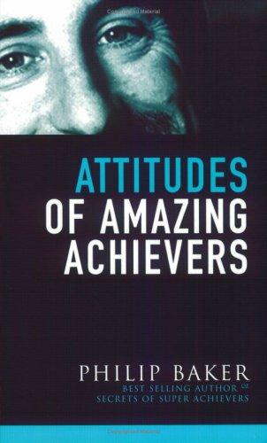 9780957702004: Attitudes of Amazing Achievers