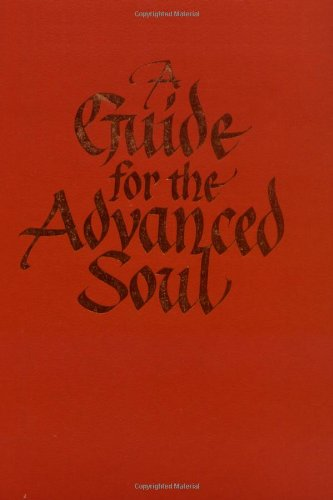 9780957702516: A Guide for the Advanced Soul