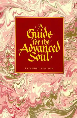 9780957702561: A Guide for the Advanced Soul